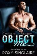 Object Me: A Bad Boy Lawyer Romance