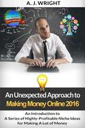 An Introduction to A Series of Highly-Profitable Niche Ideas for Making A Lot of Money