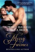 Howard Haskell Takes A Bride