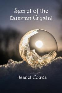 Secret of the Qumran Crystal