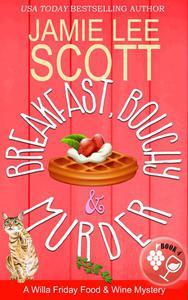 Breakfast, Bouchy & Murder
