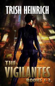 The Vigilantes: Books 1-3