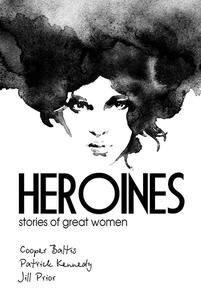 Heroines: stories of great women for English Language Learners