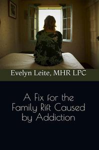 A Fix for the Family Rift Caused by Addiction
