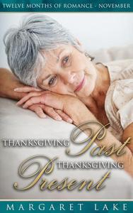 Thanksgiving Past, Thanksgiving Present