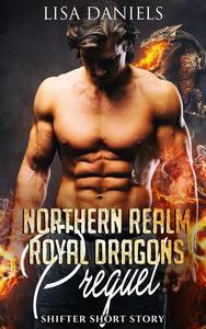 Northern Realm Royal Dragons Prequel