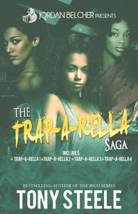 The Trap-A-Rella Saga