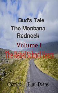 Bud's Tale The Montana Redneck