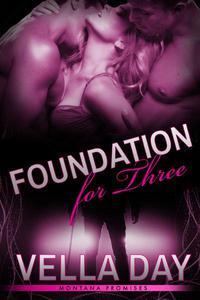 Foundation For Three