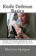 Knife Defense Basics