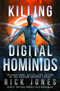 Killing Digital Hominids