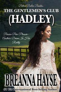 The Gentlemen's Club:  Hadley
