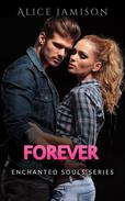 Enchanted Souls Series Forever Book 5