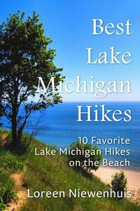 Best Lake Michigan Hikes: 10 Favorite Lake Michigan Hikes on the Beach