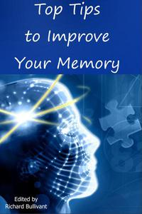 Top Tips to Improve Your Memory