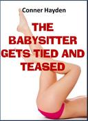 The Babysitter gets Tied and Teased