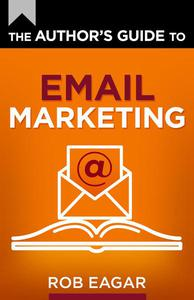 The Author's Guide to Email Marketing
