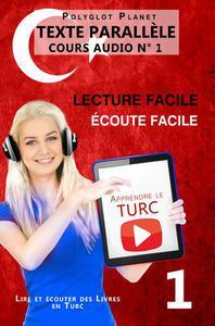 Apprendre le turc | Écoute facile | Lecture facile |  Texte parallèle COURS AUDIO N° 1