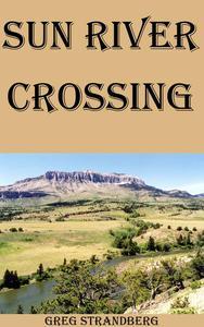 Sun River Crossing