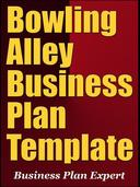 Bowling Alley Business Plan Template (Including 6 Special Bonuses)