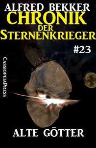 Alte Götter - Chronik der Sternenkrieger #23
