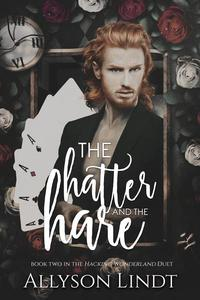 The Hatter and The Hare