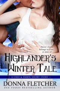Highlander's Winter Tale A Cree & Dawn Short Story