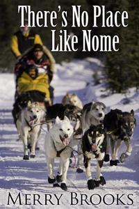 No Place Like Nome