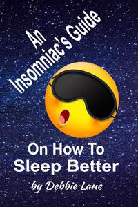 An Insomniac's Guide On How To Sleep Better