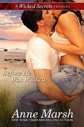 Before He Was Wicked: A Wicked Secrets Prequel