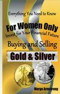 For Women Only - Buying and Selling Gold & Silver