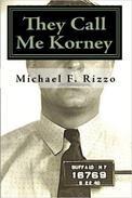 They Call Me Korney: Buffalo's Polish Gangsters