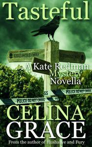 Tasteful (A Kate Redman Mystery Novella)