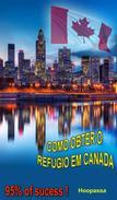 COMO OBTER O REFUGIO EM CANADA