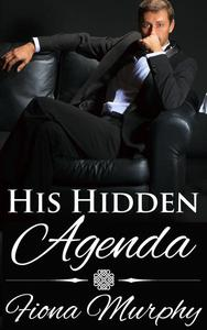 His Hidden Agenda