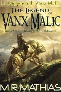 La Leggenda di Vanx Malic