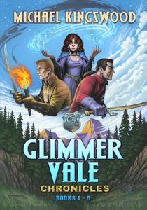 Glimmer Vale Chronicles Books 1-5