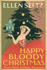 Happy Bloody Christmas