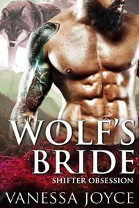 Wolf's Bride: Shifter Obsession