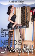 She Needs Discipline: Rammed in Retail