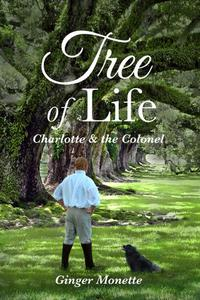 Tree of Life ~ Charlotte & the Colonel