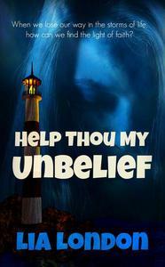 Help Thou My Unbelief