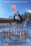 Crashing Into Higher Ground