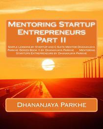 Mentoring Startup Entrepreneurs Part II