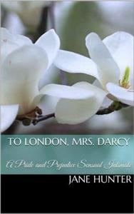 To London, Mrs. Darcy