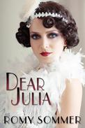 Dear Julia: A Jazz Age Romance