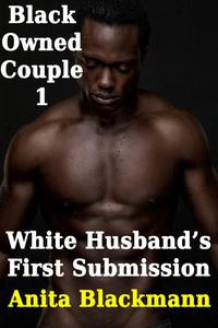 White Husband's First Surrender