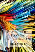 Beating The Banana: Breast Cancer and Me