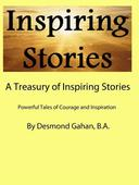 A Treasury of Inspiring Stories Powerful Tales of Courage and Inspiration