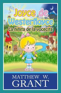 Joyce de Westerfloyce La niñita de la vocecita